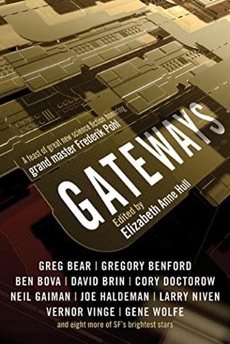 9780765326638: Gateways: Short Stories in Honor of Frederik Pohl