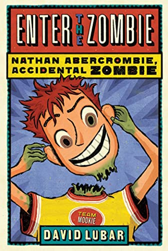 9780765326720: Enter the Zombie (Nathan Abercrombie, Accidental Zombie)