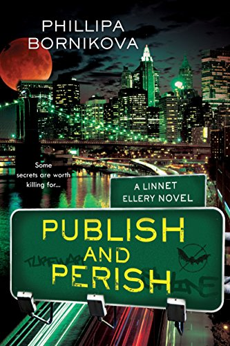9780765326843: Publish and Perish: A Linnet Ellery Novel (The Linnet Ellery Series)