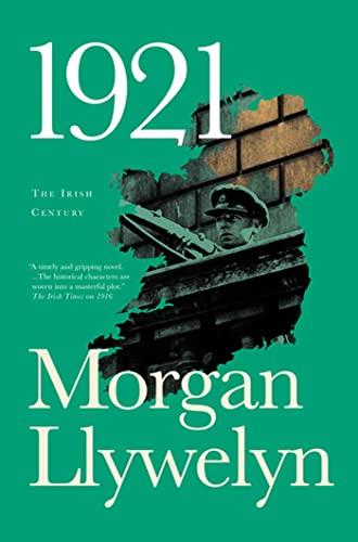 9780765326935: 1921: The Great Novel of the Irish Civil War (Irish Century)