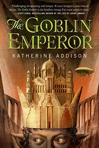 9780765326997: The Goblin Emperor