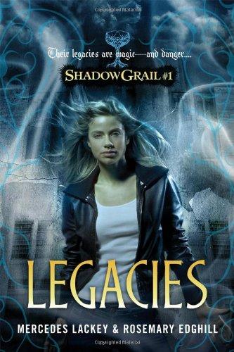 9780765327079: Legacies (Shadow Grail)