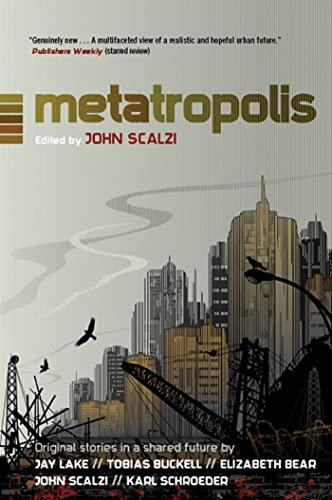 9780765327109: Metatropolis: Original Science Fiction Stories in a Shared Future