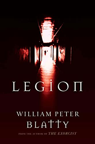 9780765327130: Legion: A Novel from the Author of The Exorcist