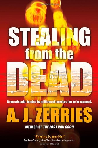 Stealing From the Dead: Zerries, A. J.
