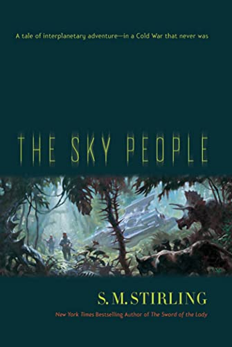 9780765327277: The Sky People