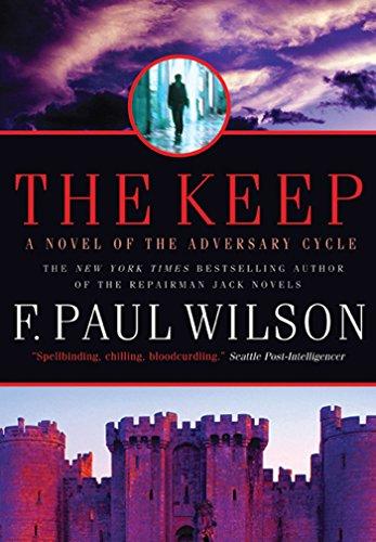 9780765327390: The Keep: A Novel of the Adversary Cycle (Adversary Cycle/Repairman Jack)