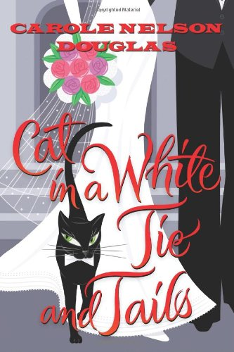 9780765327475: Cat in a White Tie and Tails: A Midnight Louie Mystery (Midnight Louie Mysteries)