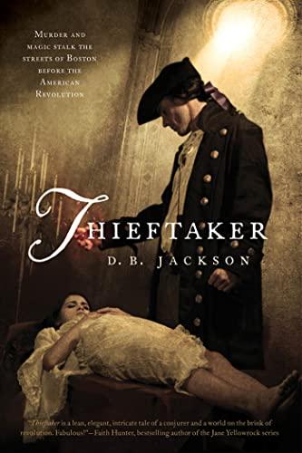 9780765327611: Thieftaker (The Thieftaker Chronicles)