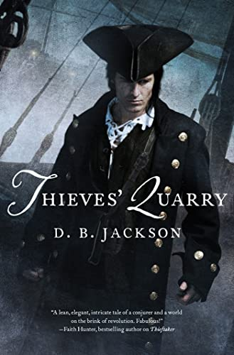 9780765327628: Thieves' Quarry (The Thieftaker Chronicles)