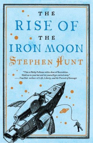 9780765327666: The Rise of the Iron Moon (Jackelian World)