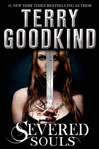9780765327741: Severed Souls: A Richard and Kahlan Novel