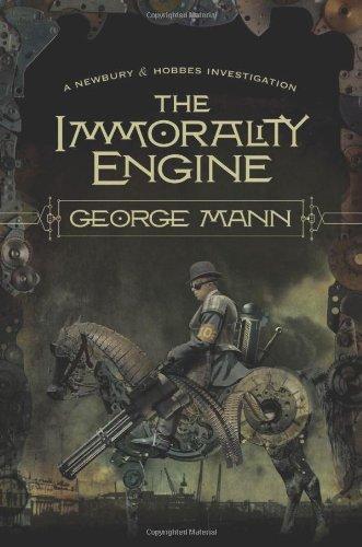 9780765327758: The Immorality Engine (Newbury & Hobbes)