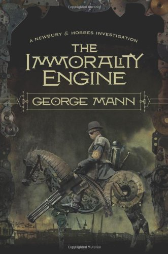 9780765327758: The Immorality Engine (Newbury & Hobbes)
