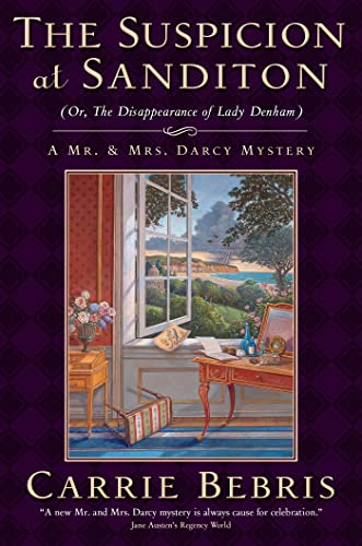9780765327994: Suspicion at Sanditon (or, the Disappearance of Lady Denham) (Mr. and Mrs. Darcy Mysteries)