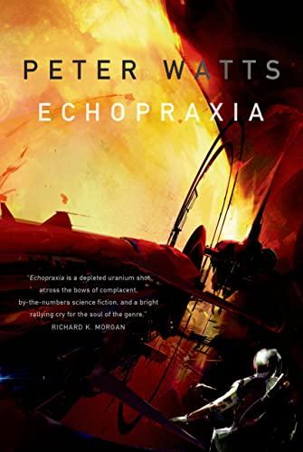 9780765328021: Echopraxia