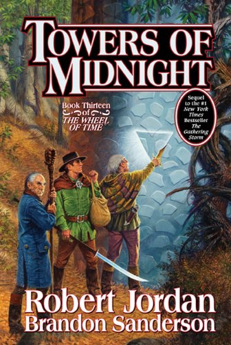 Towers of Midnight (Wheel of Time) (9780765328120) by Robert Jordan; Brandon Sanderson