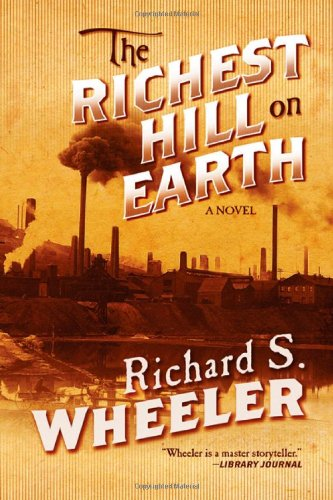 9780765328168: The Richest Hill on Earth
