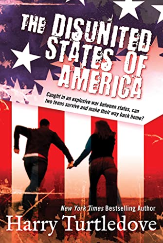 9780765328243: The Disunited States of America: A Novel of Crosstime Traffic