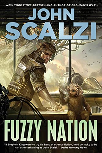 9780765328540: Fuzzy Nation