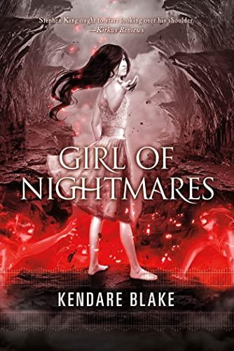 Girl of Nightmares (Anna, Book 1): Blake, Kendare