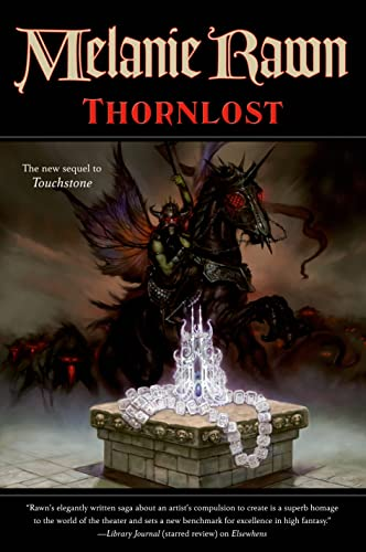 Thornlost (Glass Thorns) (076532878X) by Melanie Rawn