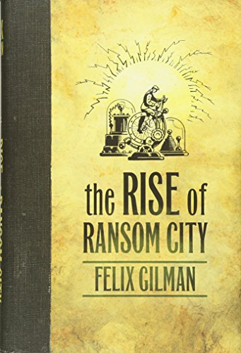 9780765329400: The Rise of Ransom City