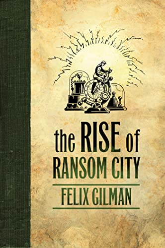 9780765329417: The Rise of Ransom City