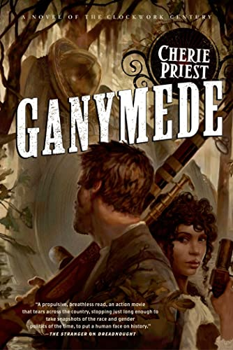 Ganymede: Cherie Priest
