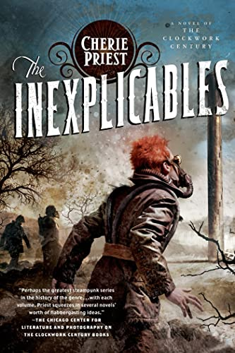 9780765329479: The Inexplicables: A Novel of the Clockwork Century