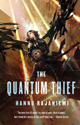 The Quantum Thief (Jean le Flambeur): Hannu Rajaniemi