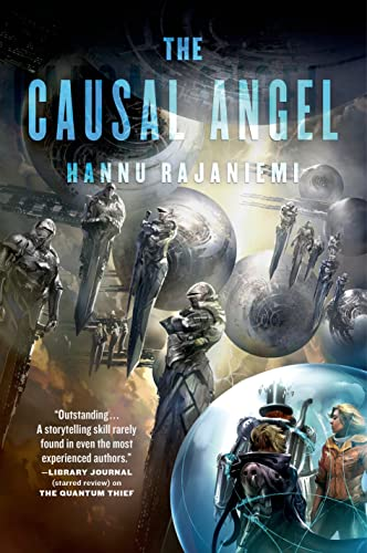 The Causal Angel (Jean le Flambeur): Rajaniemi, Hannu