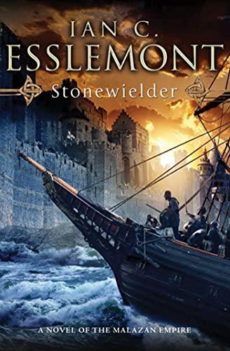 9780765329851: Stonewielder: A Novel of the Malazan Empire
