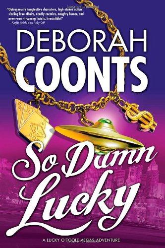9780765330062: So Damn Lucky (Lucky O'Toole Las Vegas Adventures)