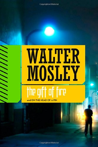 The Gift of Fire / On the: Walter Mosley