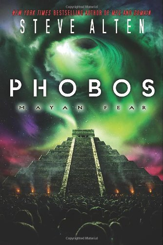 9780765330338: Phobos: Mayan Fear (The Domain Trilogy)
