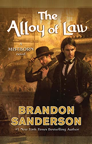 "The Alloy of Law "" Signed "": Sanderson, Brandon"