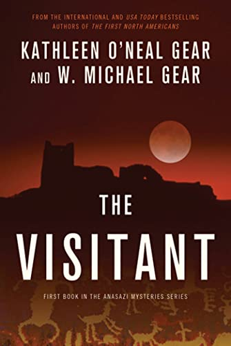 9780765330437: The Visitant: Book I of the Anasazi Mysteries