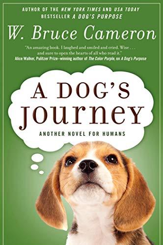 9780765330536: A Dog's Journey: A Novel (A Dog's Purpose)