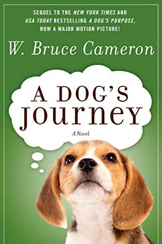 9780765330543: A Dog's Journey: A Novel (A Dog's Purpose)