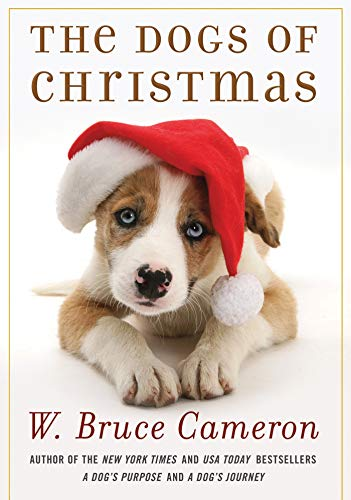 9780765330550: The Dogs of Christmas (A Dog's Purpose)