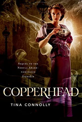 9780765330604: Copperhead (Ironskin)