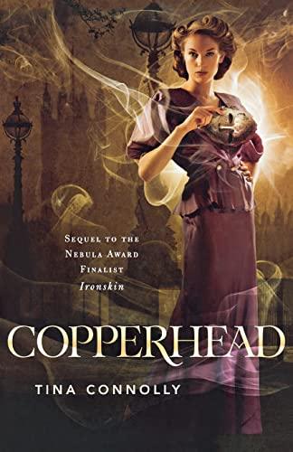 9780765330628: Copperhead (Ironskin)