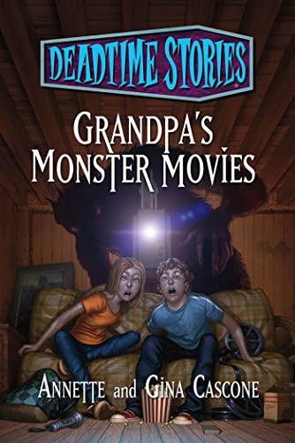 9780765330703: Deadtime Stories: Grandpa's Monster Movies