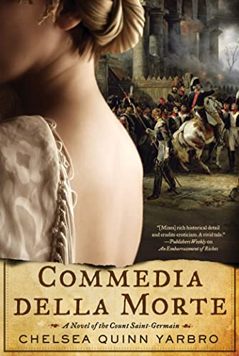 9780765331045: Commedia della Morte: A Novel of the Count Saint-Germain (St. Germain)