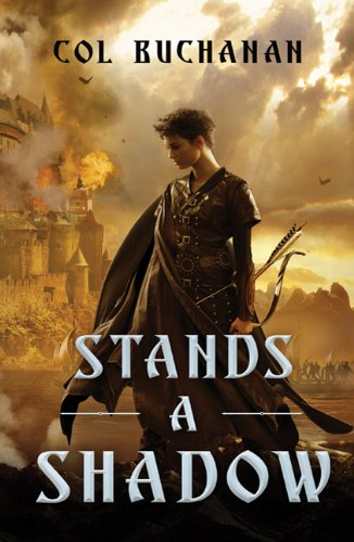9780765331069: Stands a Shadow (Heart of the World)
