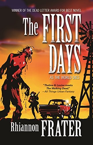 9780765331267: The First Days (as the World Dies, Book One)