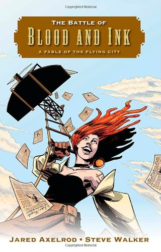 9780765331304: The Battle of Blood and Ink: A Fable of the Flying City