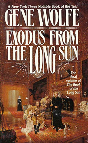9780765331410: Exodus From The Long Sun: The Final Volume of the Book of the Long Sun
