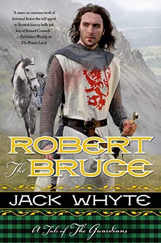 Robert the Bruce (Paperback): Jack Whyte